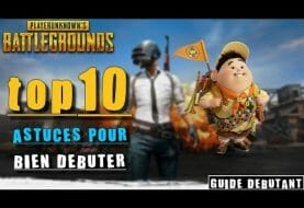 PLAYERUNKNOWN'S BATTLEGROUNDS - Guide pour les débutants (top 10 astuces)